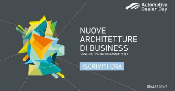 Automotive Dealer Day 2016: a Verona, dal 17 al 19 Maggio